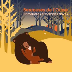 Berceuses de l'Ourse (Arb Music)
